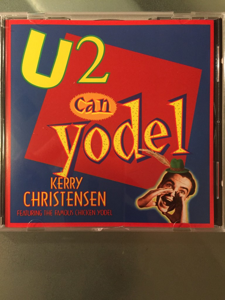 U 2 Can Yodel by Kerry Christensen